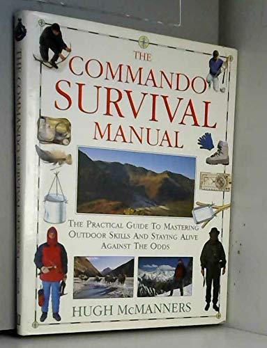 9780751300833: The Commando Survival Manual