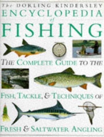 9780751300857: The Dorling Kindersley Encyclopedia of Fishing