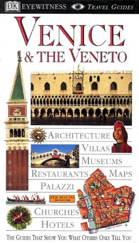 9780751301038: Venice & the Veneto (Eyewitness Travel Guides)