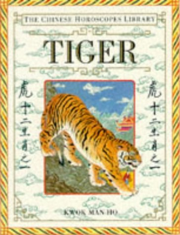 9780751301182: The Chinese Horoscopes Library: Tiger