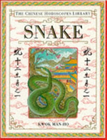 9780751301212: The Chinese Horoscopes Library: Snake