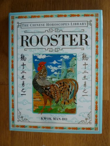 9780751301250: CHINESE HOROSCOPES LIBRARY: Rooster