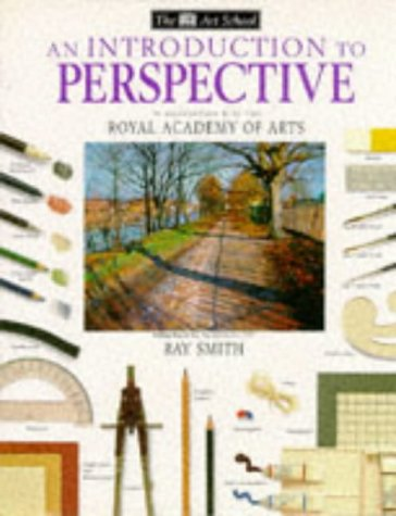 Introduction to Perspective (Art School): Smith, Ray