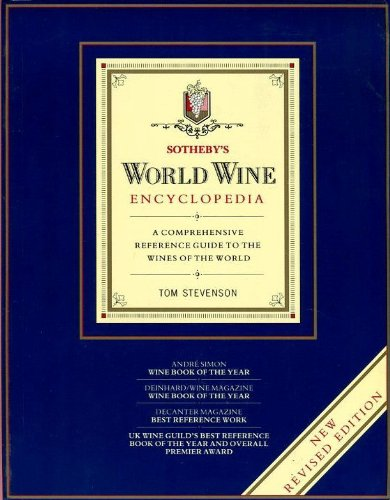 9780751301557: Sotheby's World Wine Encyclopedia: A Comprehensive Reference Guide to the Wines of the World