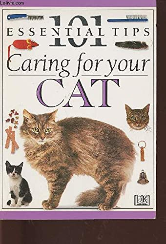 9780751301823: Caring for Your Cat (101 Essential Tips)