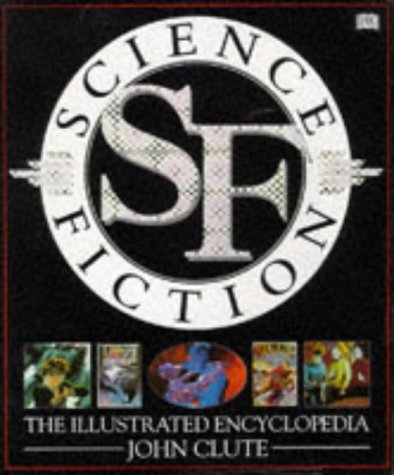 9780751302028: Science Fiction: The Illustrated Encyclopedia (English and Spanish Edition)