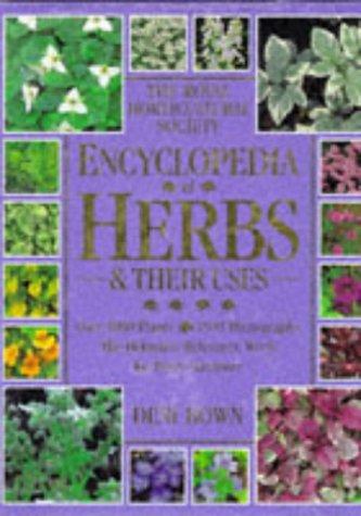 Royal Horticultural Society Encyclopedia of Herbs and: Bown, Deni