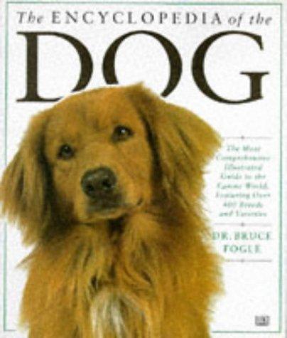 9780751302042: The Encyclopedia of the Dog (Encyclopaedia of)