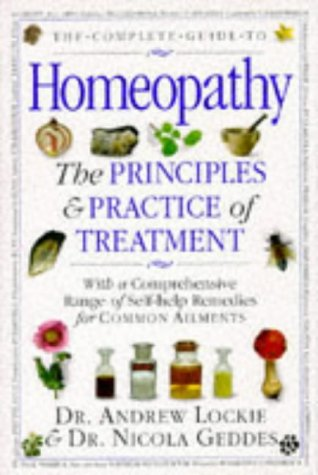 9780751302097: The Complete Guide to Homeopathy