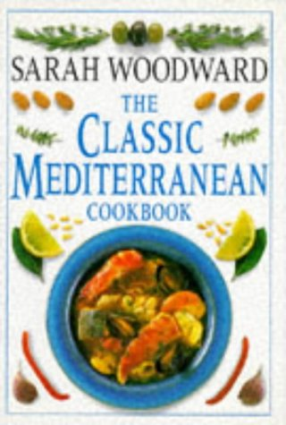 9780751302141: The Classic Mediterranean Cookbook (Classic cookbook)