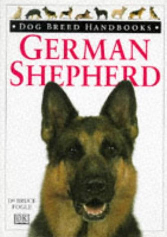 9780751302660: German Shepherd Dog Breed Handbook (Dog Breed Handbooks)