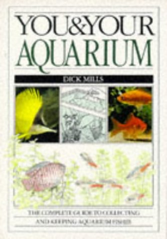 9780751302745: You and Your Aquarium (You & Your)