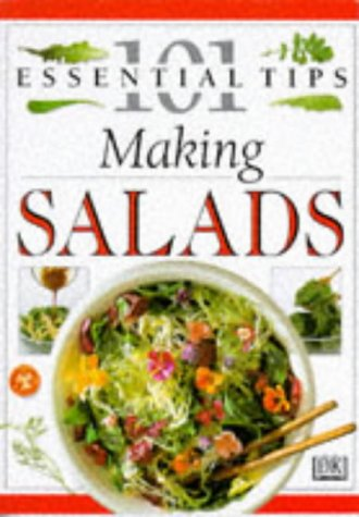 9780751302776: Making Salads (101 Essential Tips)