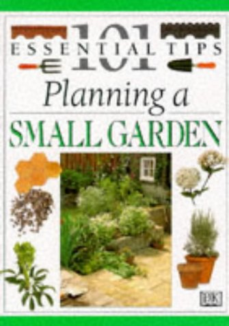 9780751302790: Planning a Small Garden (101 Essential Tips)