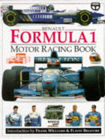 9780751303025: Formula 1 Motor Racing Book (Renault sport)