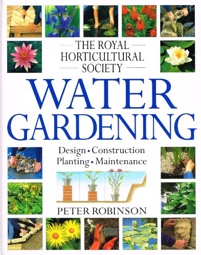The Royal Horticultural Society Water Gardening (RHS)