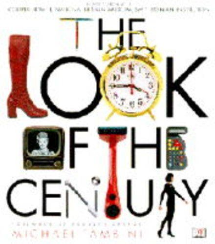 9780751303384: The Look of the Century: The Definitive Illustrated Guide