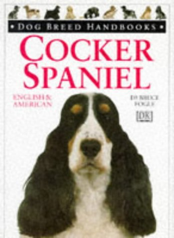 9780751303391: DOG BREED HANDBOOKS ~ Cocker Spaniel: American & English