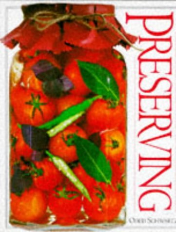 The Preserving Book (Books for cooks): Schwartz, Oded