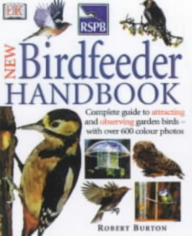 9780751303636: Royal Society for the Protection of Birds New Bird Feeder's Handbook (RSPB)