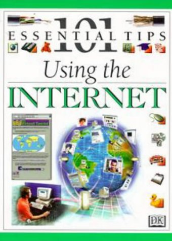 9780751304190: Using the Internet (101 Essential Tips)