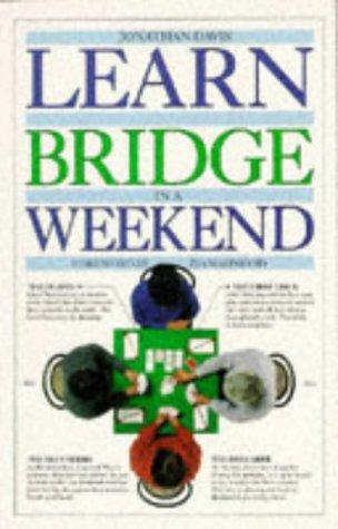 9780751304312: Learn to Play Bridge in a Weekend (Learn in a weekend)