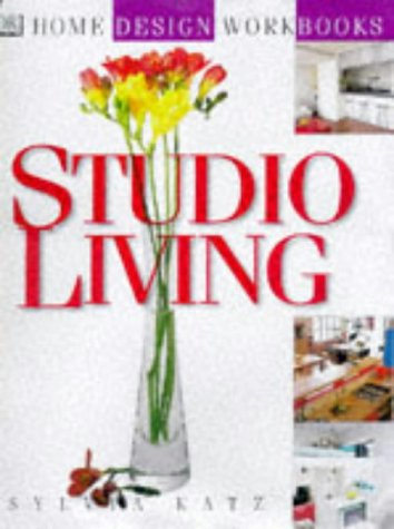 Studio Living (Home Design Workbooks) (0751304700) by Sylvia Katz