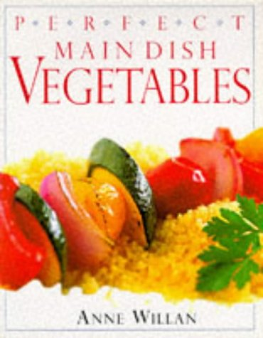 9780751304848: Main Dish Vegetables (Perfect)