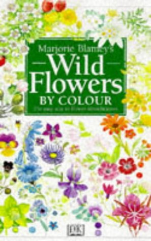Wild Flowers by Colour (075130493X) by Marjorie Blamey