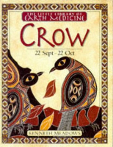 Crow (Little Library of Earth Medicine): DK