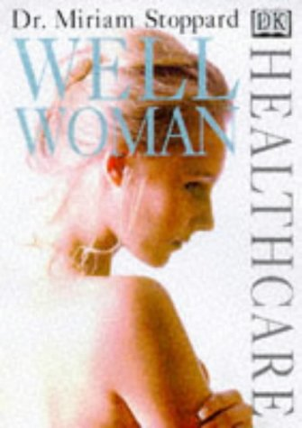 9780751305562: Well Woman (DK Healthcare)