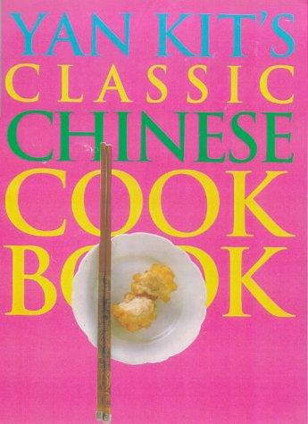 9780751305630: Yan Kitu0027s Classic Chinese Cookbook (DK Living)