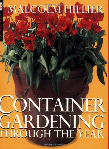 9780751305654: Container Gardening Through the Year (DK Living)