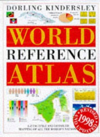 Dorling Kindersley World Reference Atlas: Dorling Kindersley Publishing
