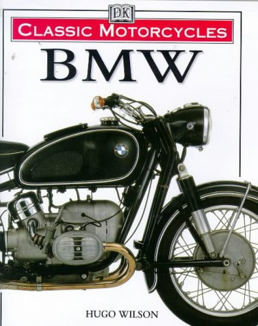 9780751306279: BMW (Classic Motorcycles)