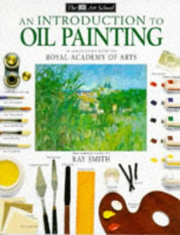 9780751306484: Introduction to Oil Painting (Art School)