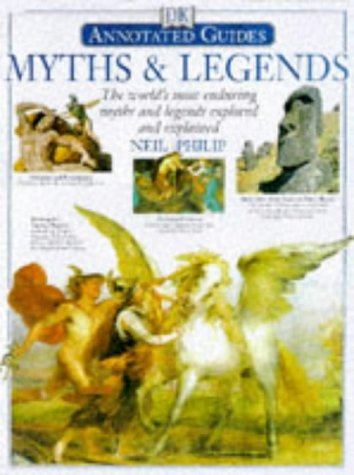 9780751306651: Annotated Myths and Legends (Annotated Guides)