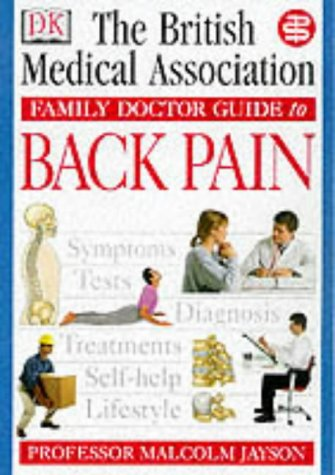 Back Pain (BMA Family Doctor): Tony (Associate Editor,