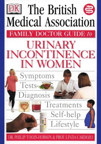 9780751306729: Incontinence in Women (BMA Family Doctor)