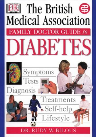 The British Medical Association Family Doctor Guide: Dr. Rudy W.