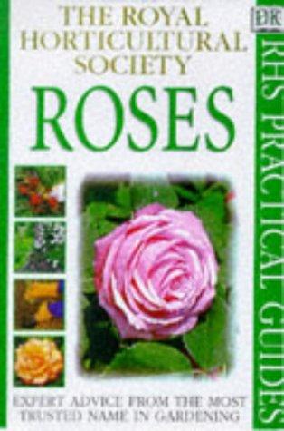 9780751306897: Roses (RHS Practicals)