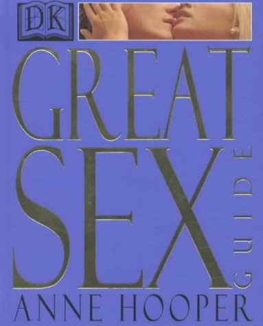 Great Sex Guide (0751307041) by Hooper, Anne