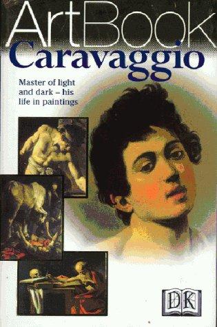 9780751307245: Caravaggio (DK Art Book)