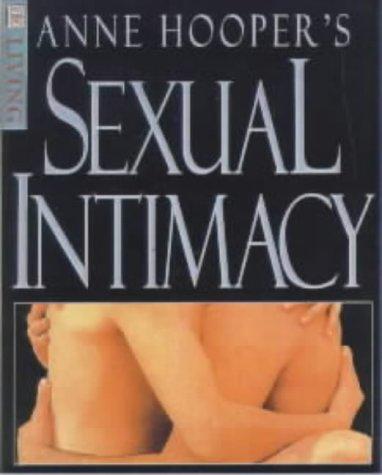 9780751307368: Anne Hooper's Sexual Intimacy (DK Living)