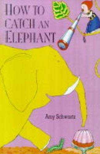 9780751307443: How to Catch an Elephant