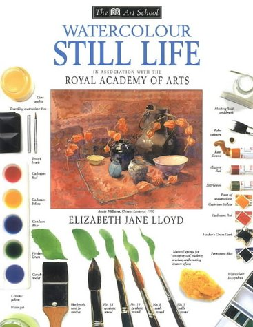9780751307474: Watercolour Still Life (Art School)