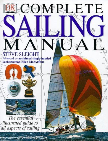 9780751307849: The Complete Sailing Manual (Complete Book)