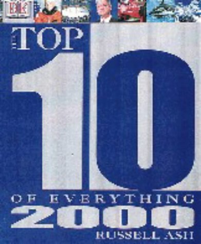 The Top 10 of Everything 2000 (9780751307894) by Russell Ash