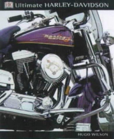 9780751307900: The Ultimate Harley-Davidson