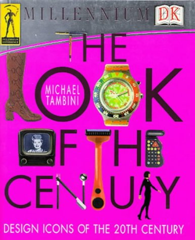 9780751308013: The Look of the Century: The Definitive Illustrated Guide